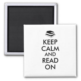 Guarde la calma y lea en el imán para el libro del