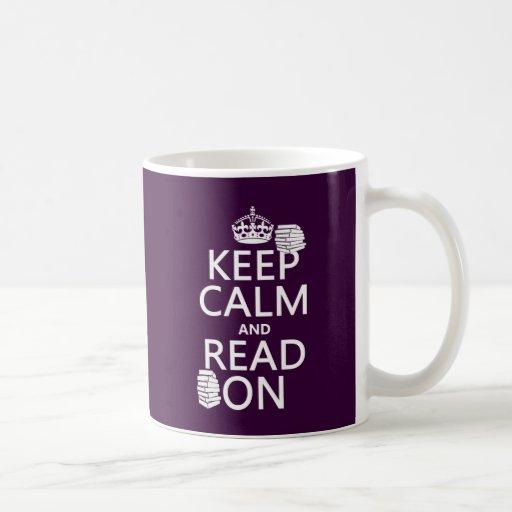 Guarde la calma y lea en (en cualquier color) taza básica blanca