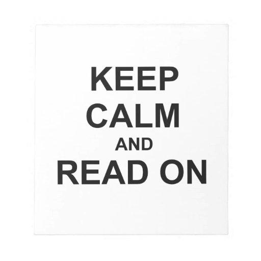 Guarde la calma y lea en negro blocs