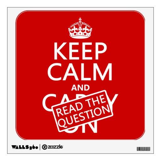 Guarde la calma y lea la pregunta (todos los color