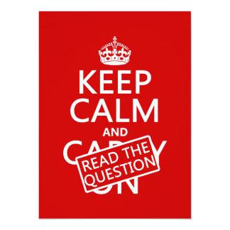 """Guarde la calma y lea la pregunta (todos los invitación 5.5"""" x 7.5"""""""
