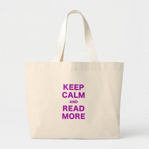 Guarde la calma y lea más bolsas