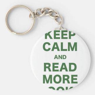 Guarde la calma y lea más libros llavero