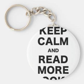 Guarde la calma y lea más libros llavero personalizado