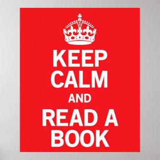 Guarde la calma y lea un libro póster