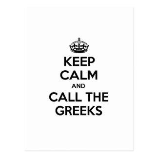 Guarde la calma y llame a los Griegos Tarjetas Postales