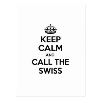 Guarde la calma y llame a los suizos tarjeta postal