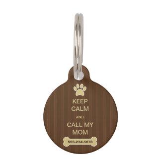 Guarde la calma y llame a mi mamá las pequeñas placa de mascota