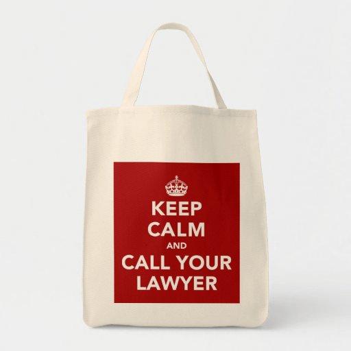 Guarde la calma y llame a su abogado bolsa lienzo