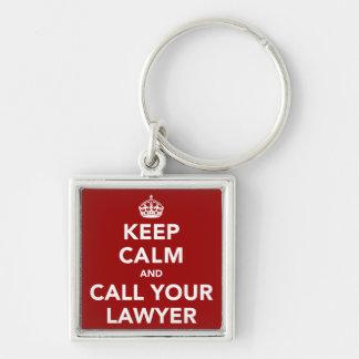 Guarde la calma y llame a su abogado llavero cuadrado plateado