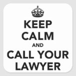 Guarde la calma y llame a su abogado calcomanías cuadradass