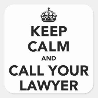 Guarde la calma y llame a su abogado calcomanías cuadradas personalizadas