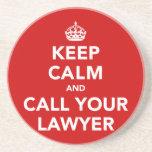 Guarde la calma y llame a su abogado posavasos diseño
