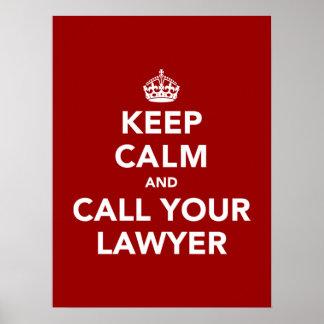 Guarde la calma y llame a su abogado póster