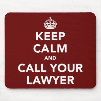 Guarde la calma y llame a su abogado alfombrillas de ratones