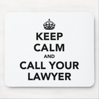 Guarde la calma y llame a su abogado tapete de ratones