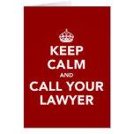 Guarde la calma y llame a su abogado tarjeta de felicitación