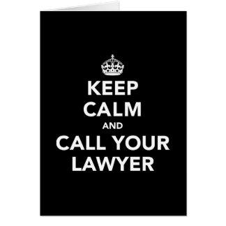 Guarde la calma y llame a su abogado felicitacion