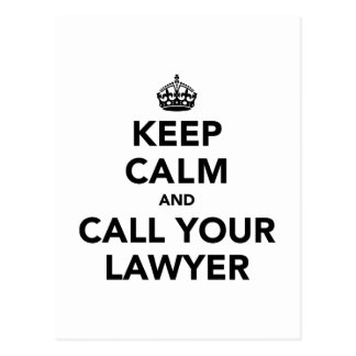 Guarde la calma y llame a su abogado tarjeta postal