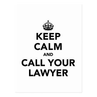 Guarde la calma y llame a su abogado tarjetas postales