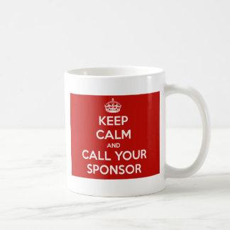 Guarde la calma y llame a su patrocinador tazas de café