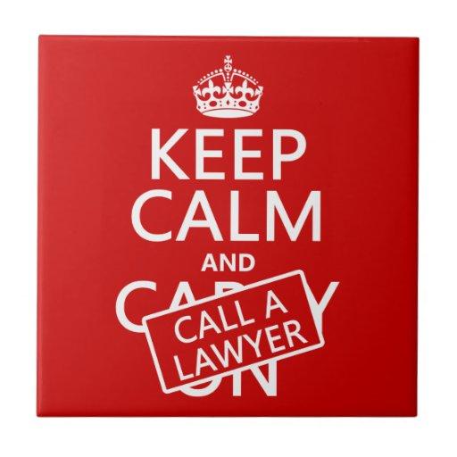Guarde la calma y llame a un abogado (en cualquier azulejo cuadrado pequeño