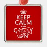 Guarde la calma y llame a un abogado (en cualquier adornos