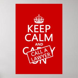 Guarde la calma y llame a un abogado (en cualquier póster