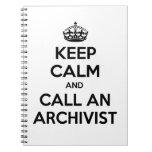Guarde la calma y llame a un archivista spiral notebook