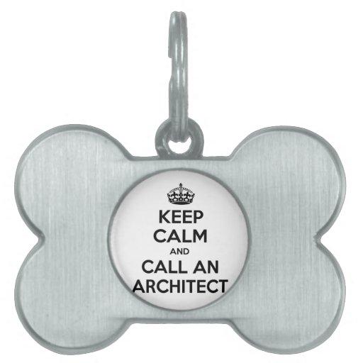 Guarde la calma y llame a un arquitecto placas mascota