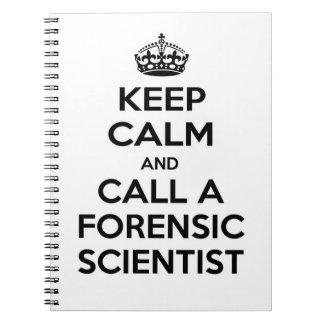 Guarde la calma y llame a un científico forense note book