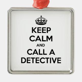 Guarde la calma y llame a un detective adorno navideño cuadrado de metal
