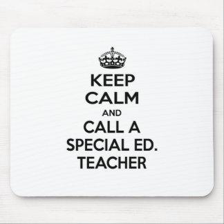 Guarde la calma y llame a un Ed especial. Profesor Mouse Pads