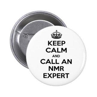 Guarde la calma y llame a un experto del RMN Pins