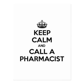 Guarde la calma y llame a un farmacéutico tarjeta postal