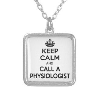 Guarde la calma y llame a un fisiólogo colgantes