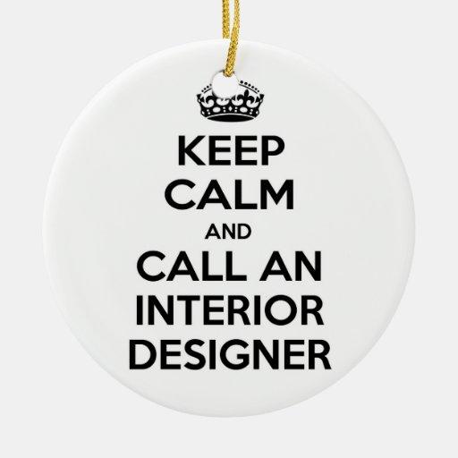 Guarde la calma y llame a un interiorista ornaments para arbol de navidad