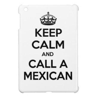 Guarde la calma y llame a un mexicano