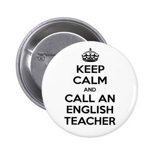 Guarde la calma y llame a un profesor de inglés pin