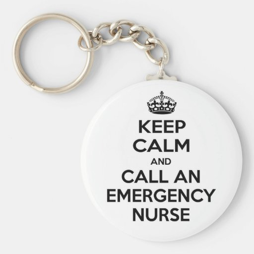 Guarde la calma y llame a una enfermera de la emer llaveros