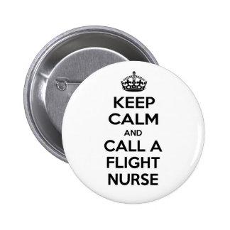 Guarde la calma y llame a una enfermera del vuelo pins