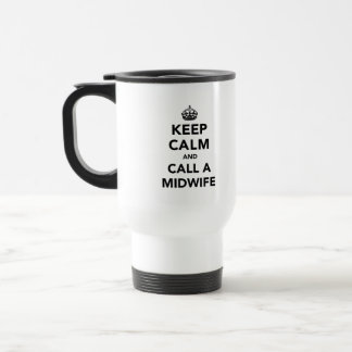 Guarde la calma y llame a una partera taza de café