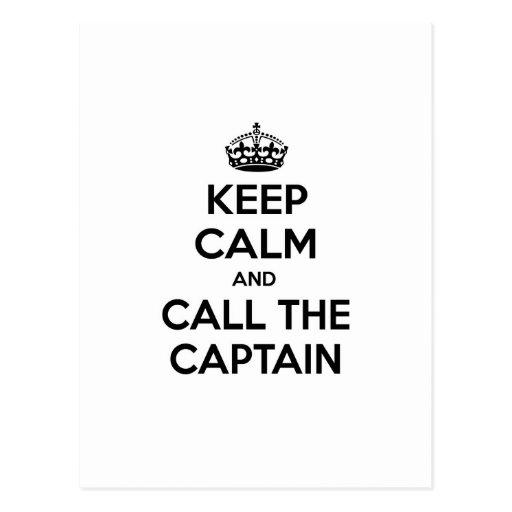 Guarde la calma y llame al capitán postal
