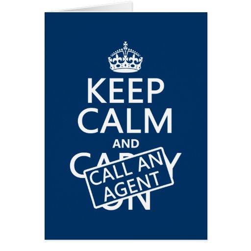 Guarde la calma y llame un agente tarjeta de felicitación