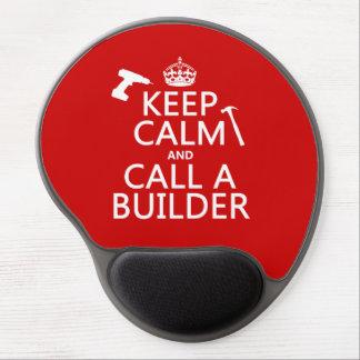 Guarde la calma y llame un constructor (cualquier alfombrillas con gel