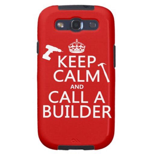 Guarde la calma y llame un constructor (cualquier  samsung galaxy s3 coberturas