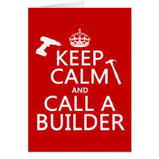 Guarde la calma y llame un constructor (cualquier  tarjeta de felicitación