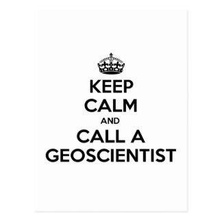 Guarde la calma y llame un Geoscientist Tarjetas Postales