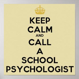 Guarde la calma y llame un poster del psicólogo de