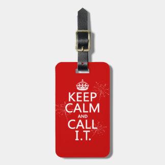 Guarde la calma y llámela (cualquier color) etiqueta de maleta